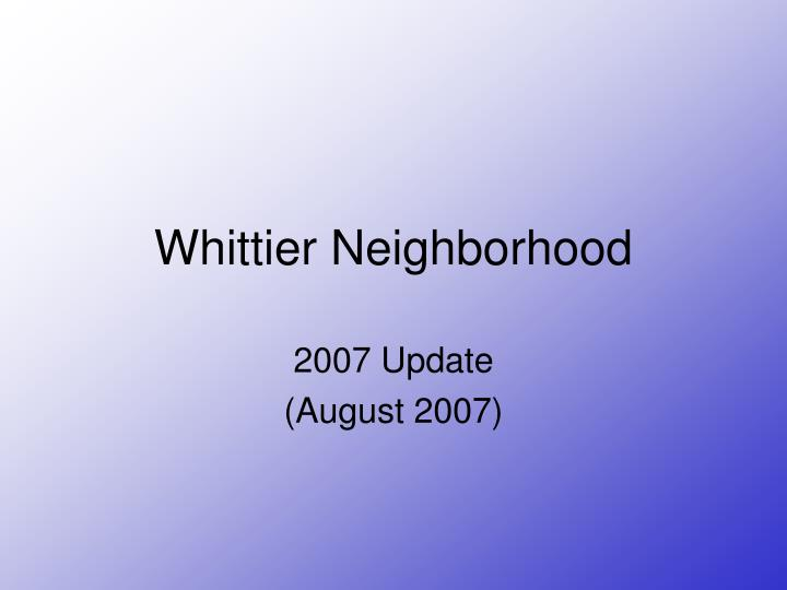 Whittier neighborhood