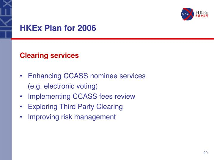 HKEx Plan for 2006