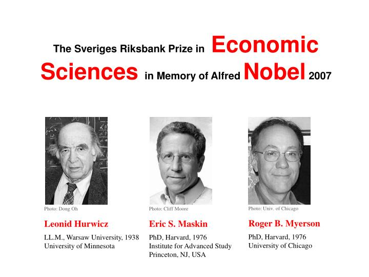 The sveriges riksbank prize in economic sciences in memory of alfred nobel 2007