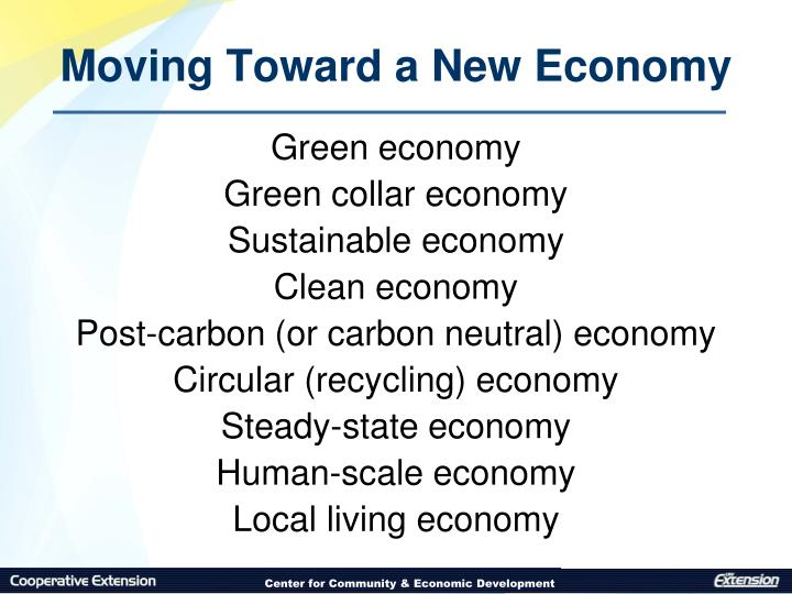 Moving Toward a New Economy