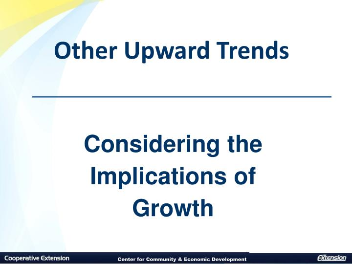 Other Upward Trends