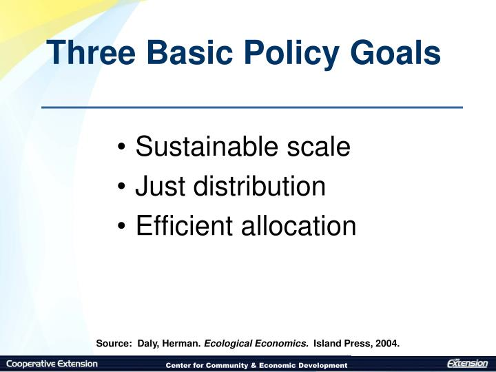 Three Basic Policy Goals