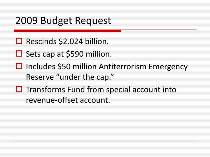 2009 Budget Request