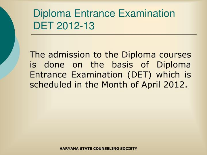 Diploma Entrance Examination DET 2012-13