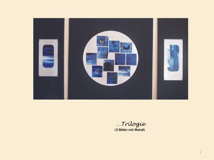 …Trilogie