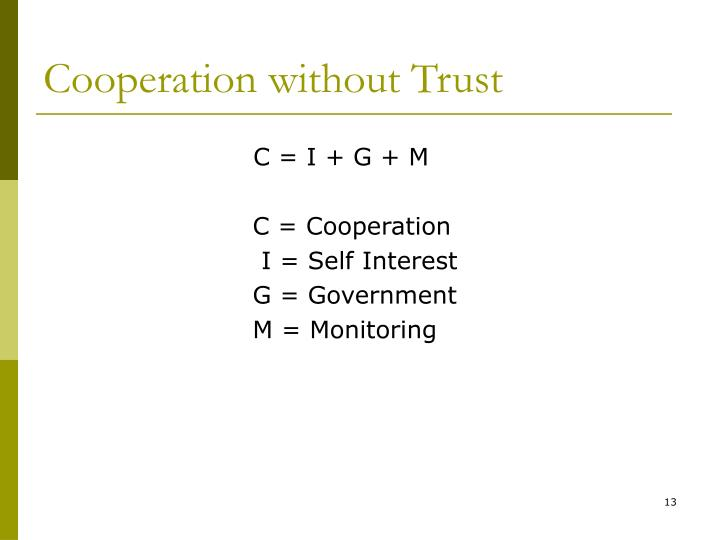 Cooperation without Trust