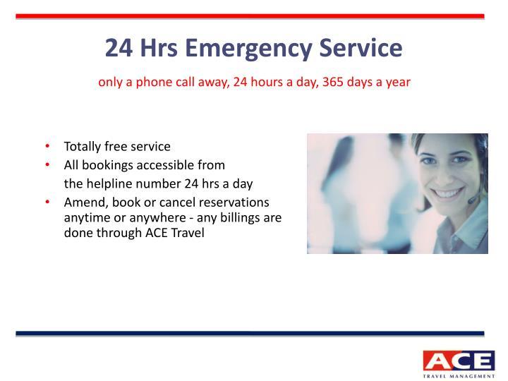 24 Hrs Emergency Service