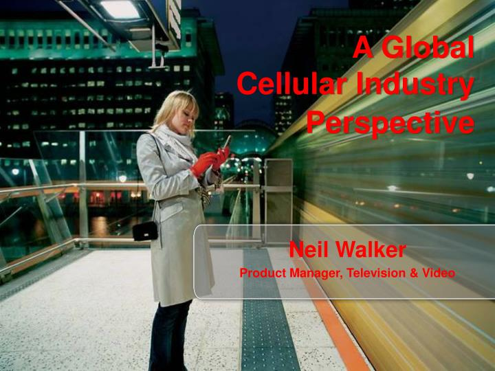 Neil walker product manager television video
