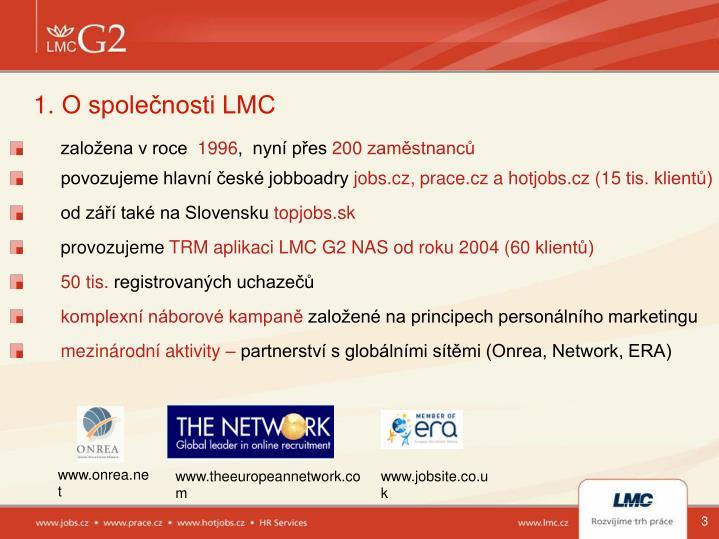 1. O společnosti LMC
