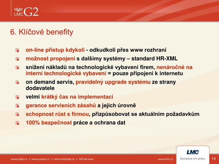 6. Klíčové benefity