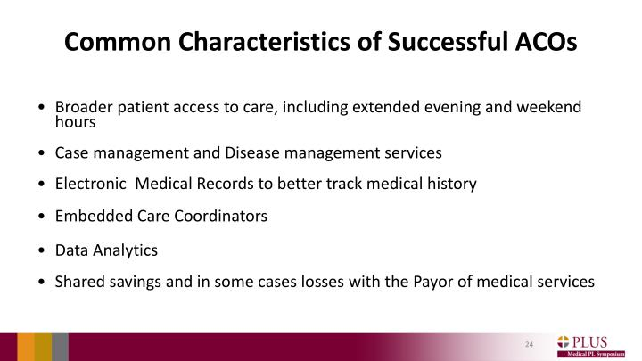Common Characteristics of Successful ACOs