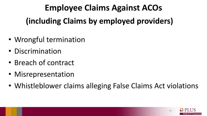 Employee Claims Against ACOs