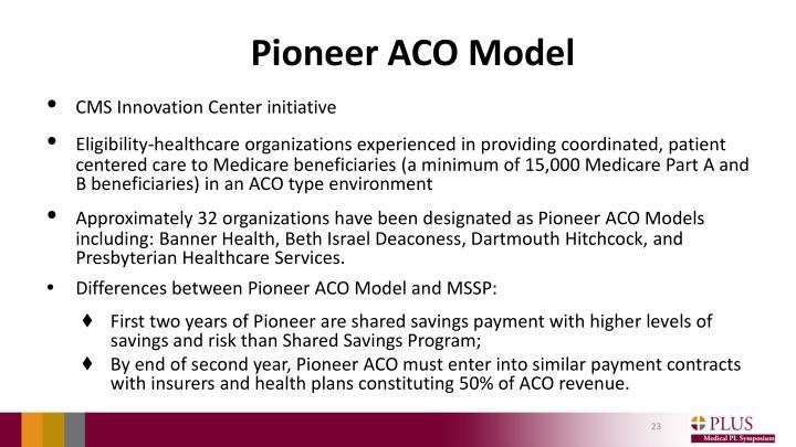 Pioneer ACO Model
