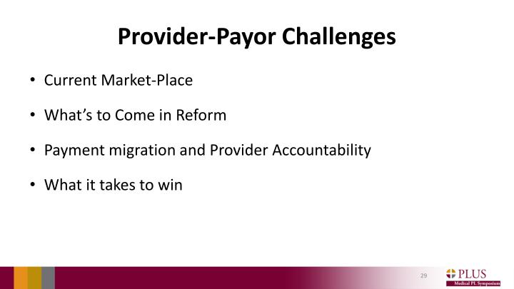 Provider-Payor Challenges