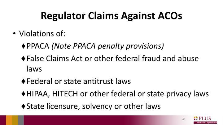 Regulator Claims Against ACOs