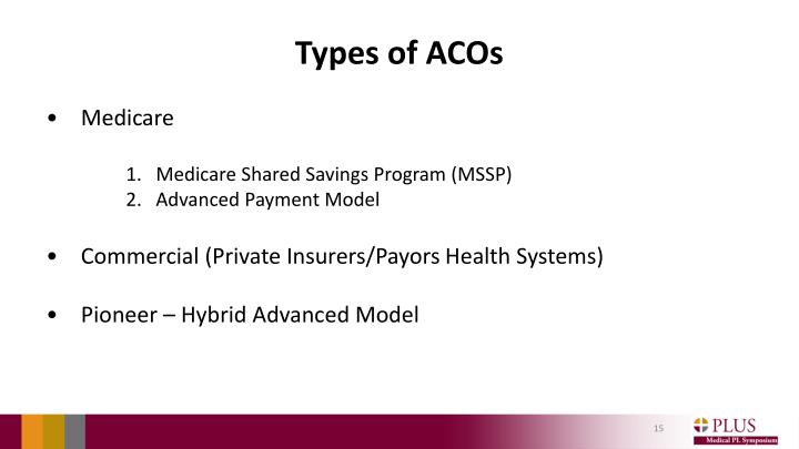 Types of ACOs
