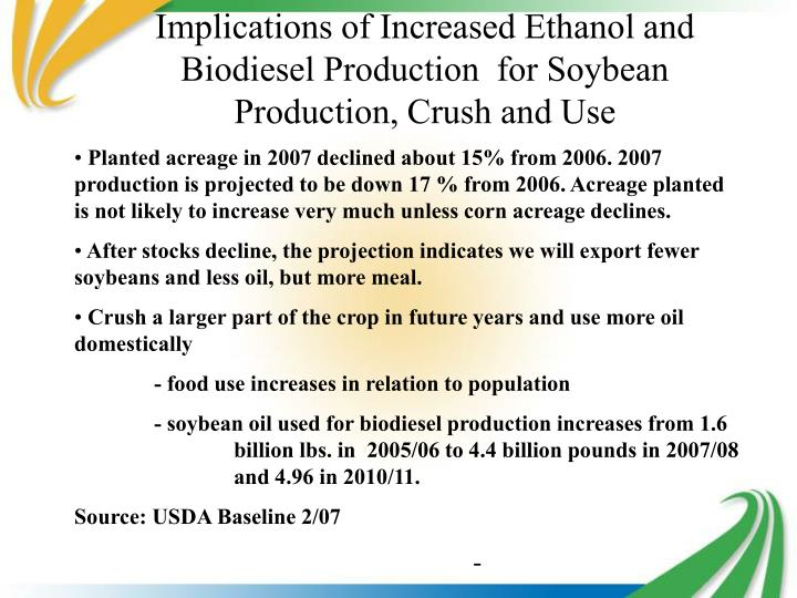 Implications of Increased Ethanol and Biodiesel Production  for Soybean Production, Crush and Use