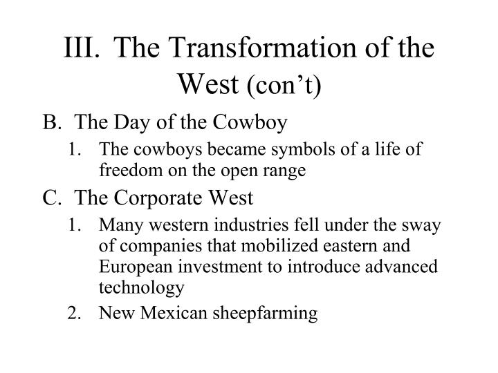 III.	The Transformation of the West