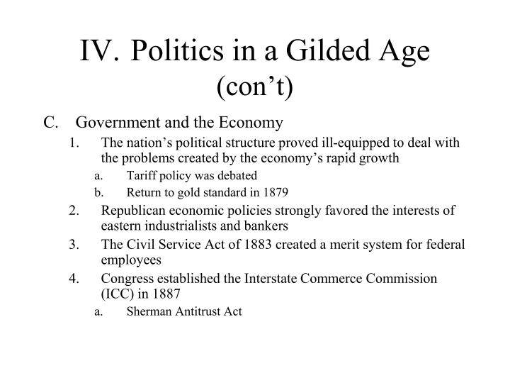 IV.Politics in a Gilded Age
