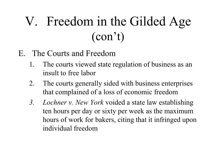 V.Freedom in the Gilded Age