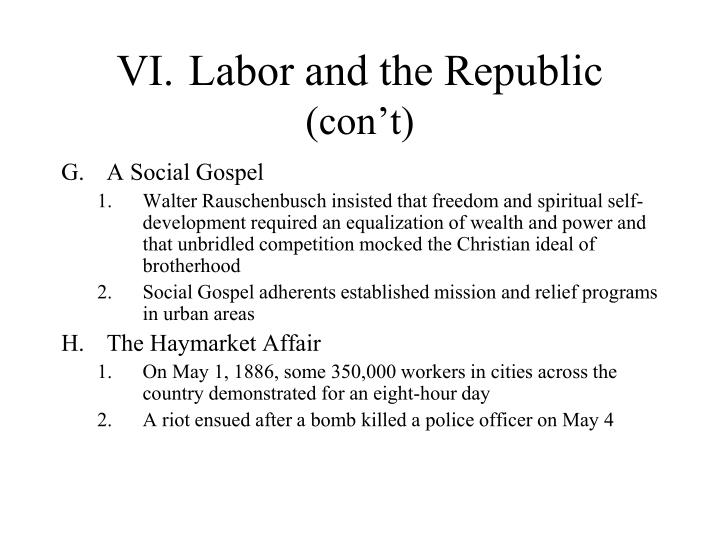 VI.	Labor and the Republic