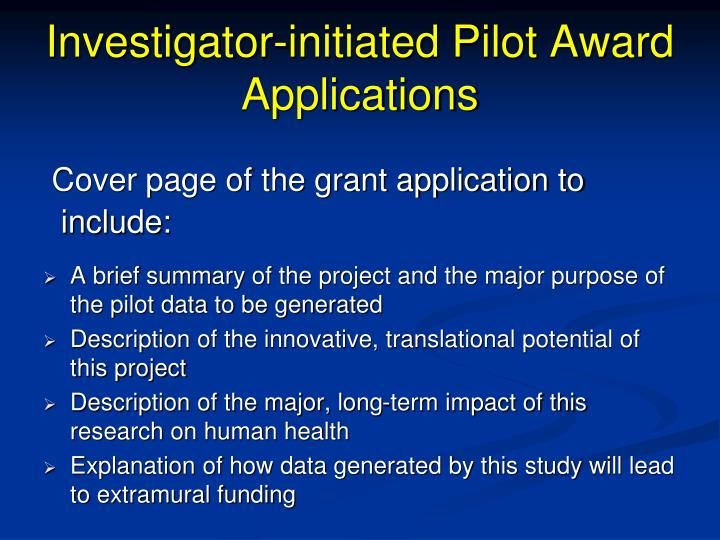 Investigator-initiated Pilot Award Applications