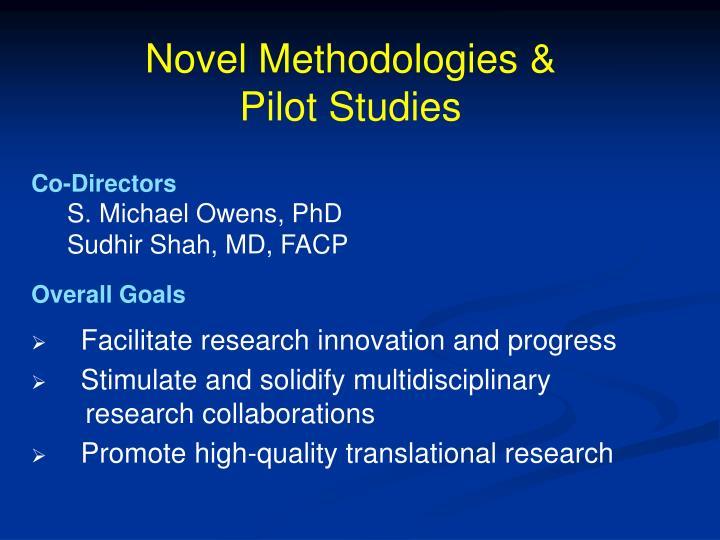 Novel Methodologies &