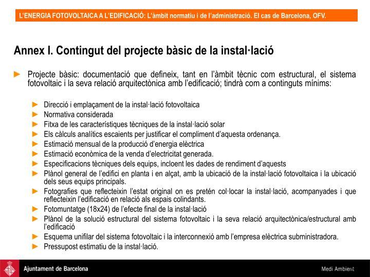 Annex I. Contingut del projecte bàsic de la instal·lació