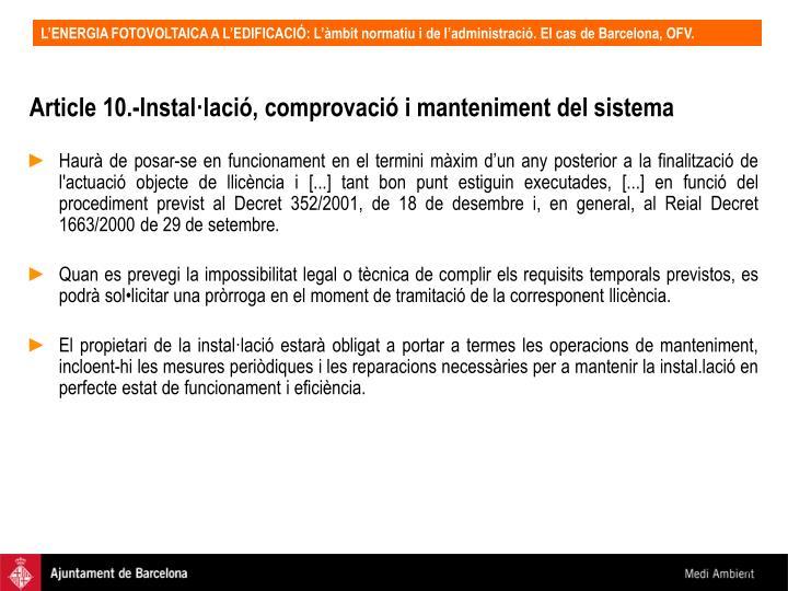 Article 10.-Instal·lació, comprovació i manteniment del sistema