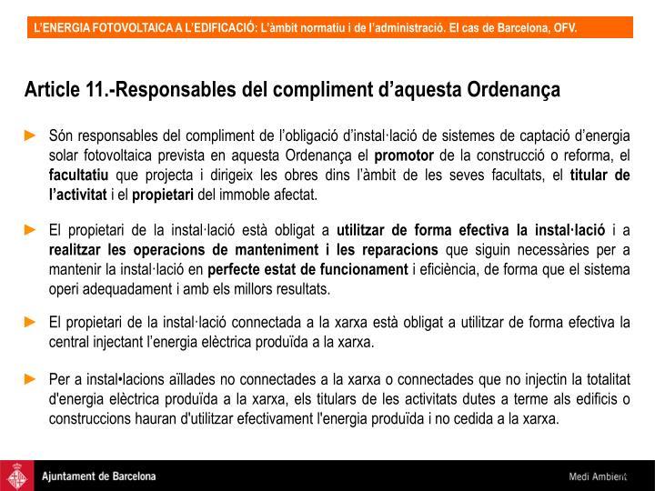 Article 11.-Responsables del compliment d'aquesta Ordenança