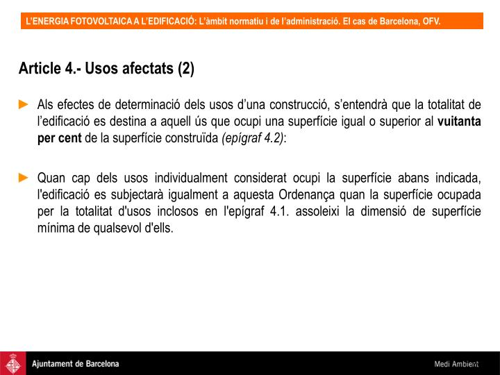 Article 4.- Usos afectats (2)