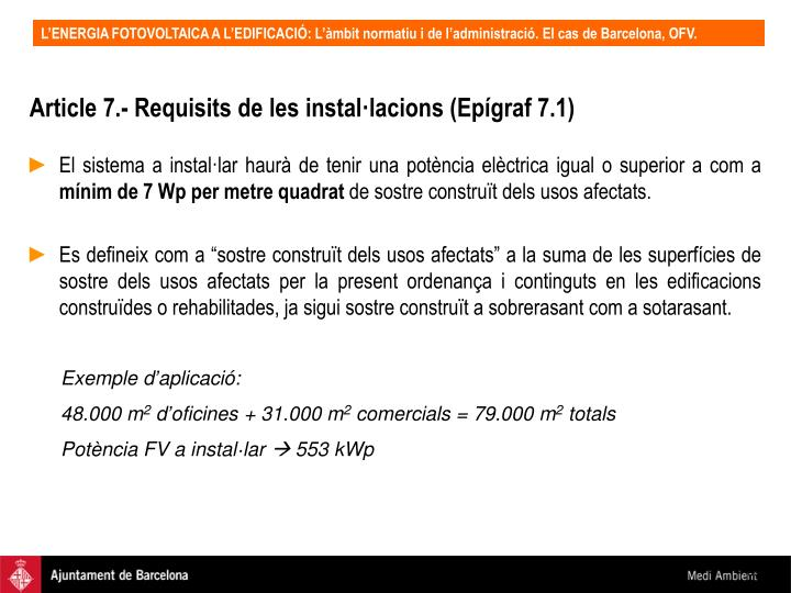 Article 7.- Requisits de les instal·lacions (Epígraf 7.1)