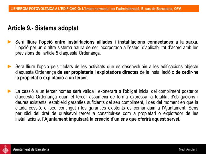 Article 9.- Sistema adoptat