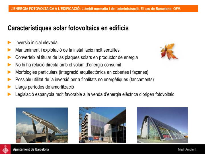 Característiques solar fotovoltaica en edificis