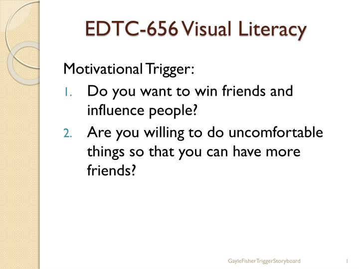 Edtc 656 visual literacy