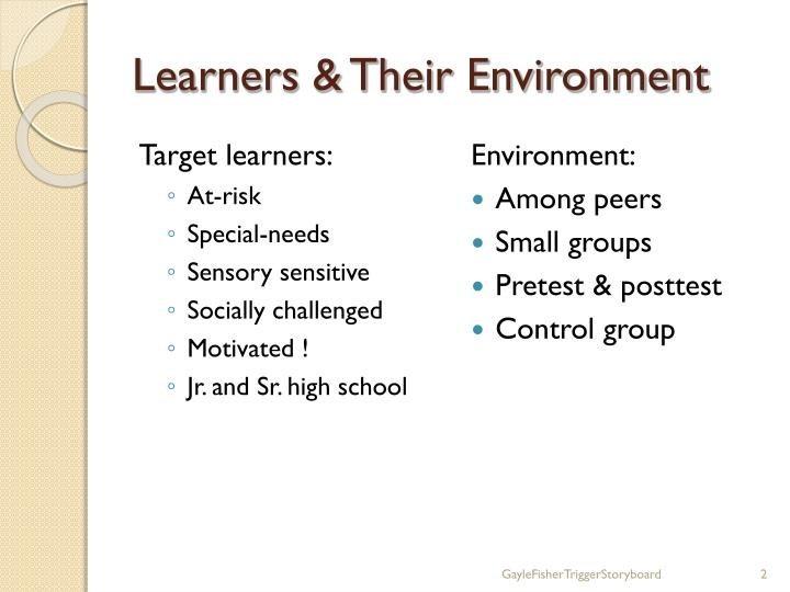 Learners their environment