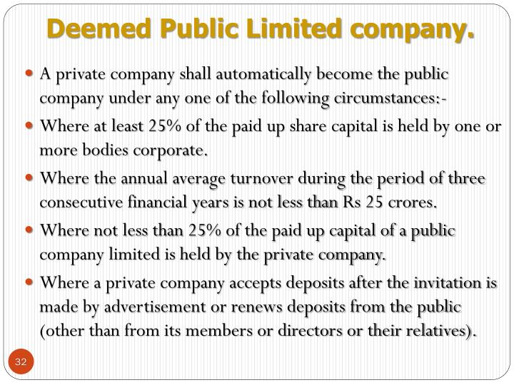 Deemed Public Limited company.