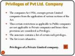 privileges of pvt ltd company