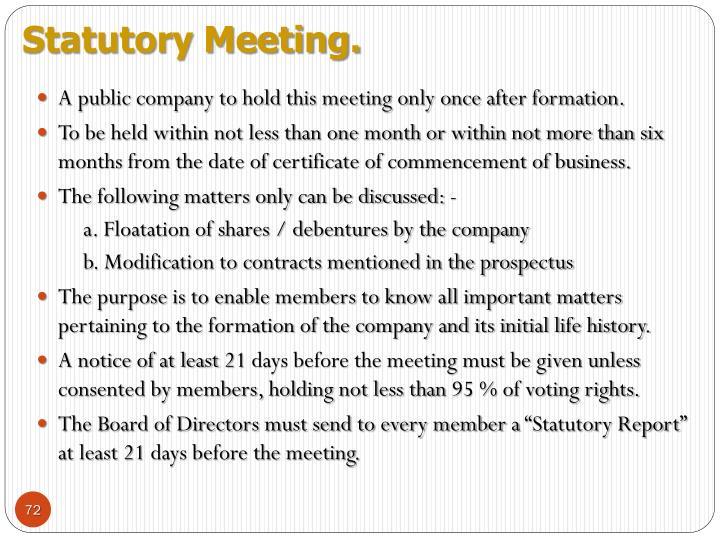 Statutory Meeting.