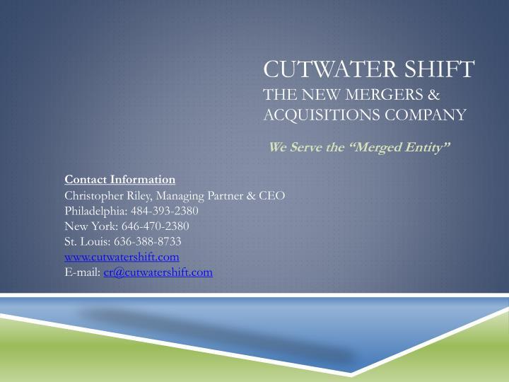 Cutwater Shift