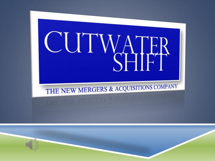 Cutwater shift the new mergers acquisitions company