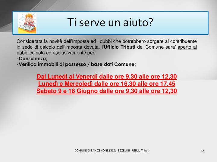 Ti serve un aiuto?