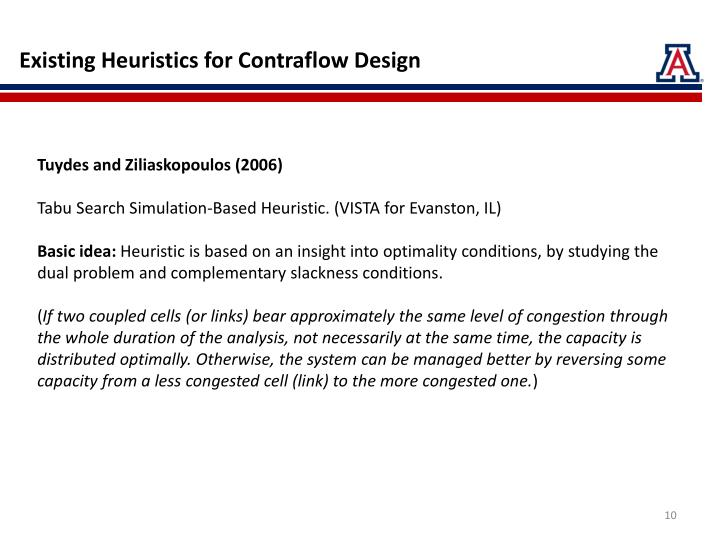 Existing Heuristics for Contraflow Design