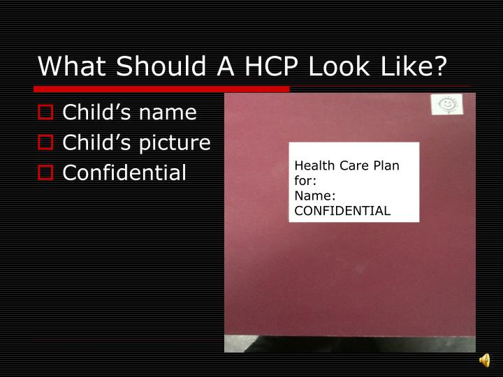 What Should A HCP Look Like?