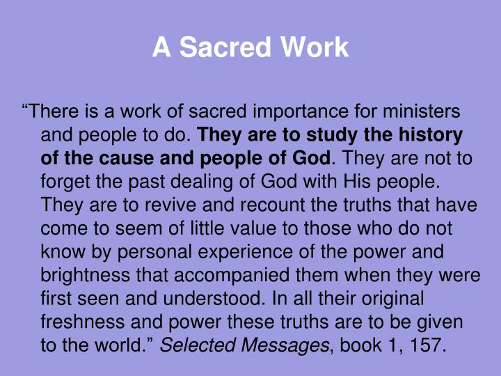 A Sacred Work