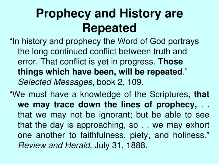 Prophecy and History are Repeated