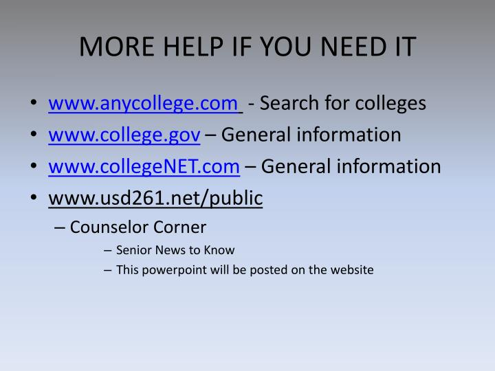 MORE HELP IF YOU NEED IT