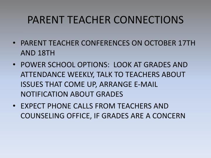 PARENT TEACHER CONNECTIONS