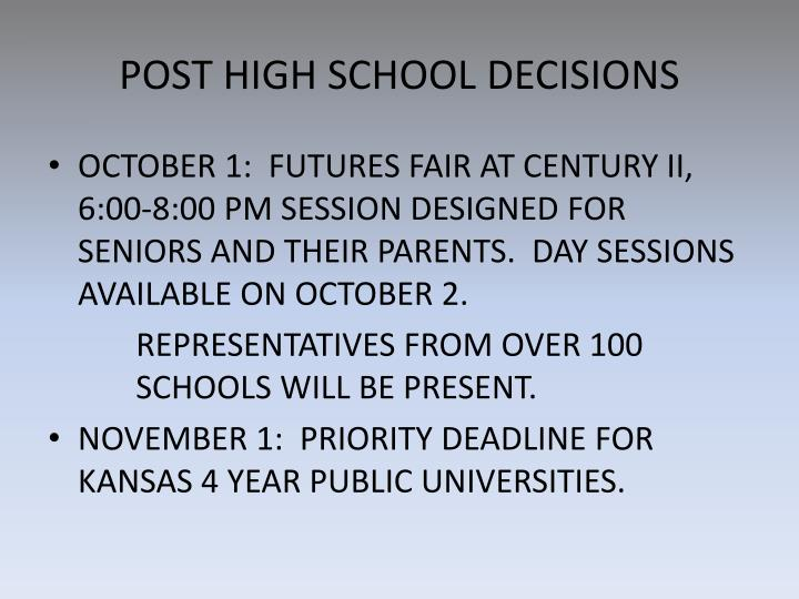 POST HIGH SCHOOL DECISIONS