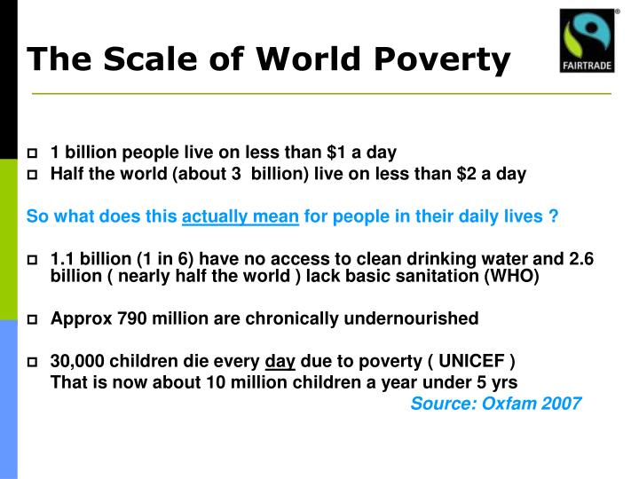 The scale of world poverty